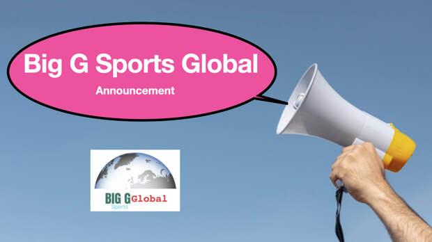 Big G Sports Global Announcement