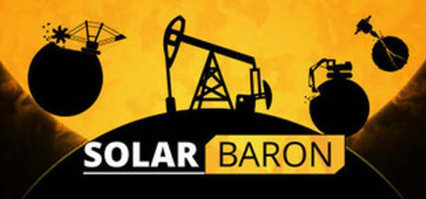 Анонс Solar Baron