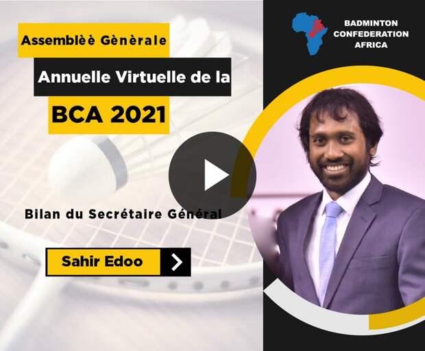 AGA Virtuelle BCA 2021 - Bilan du Secrétaire General - Sahir Edoo