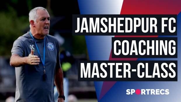 Jamshedpur FC. Coaching master-class