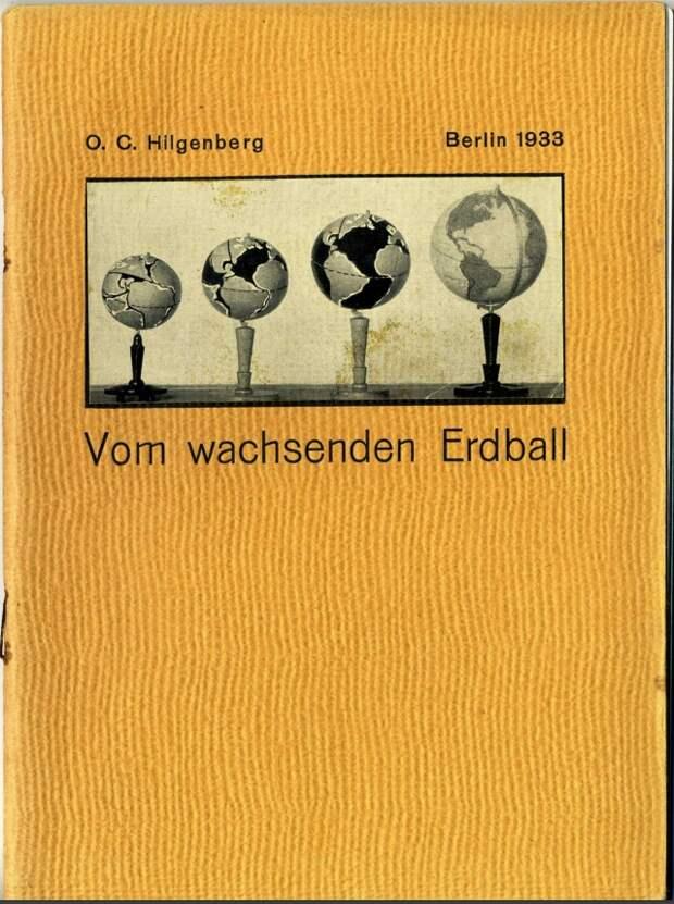 Рис. 1. Книга О.К.Хилгенберга о растущем земном шаре (1933 г.)