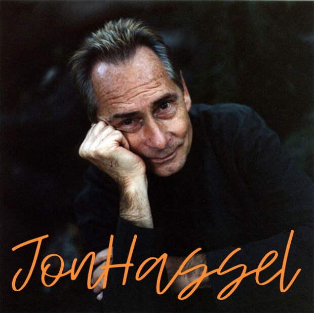 Портрет в 10 альбомах - Jon Hassell (Джон Хасселл)