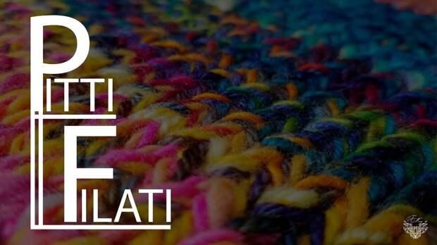 Выставка пряжи и трикотажа PITTI FILATI 2021 Тренды, цвета