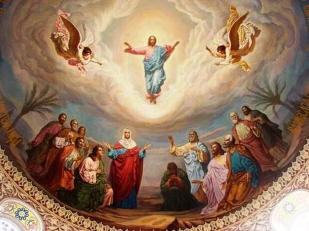 Вознесение Господне 17 мая: традиции, обычаи и приметы