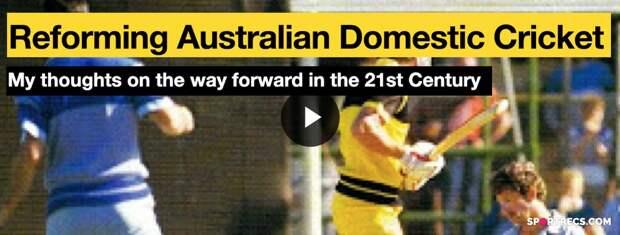 Reforming Australian Domestic Cricket