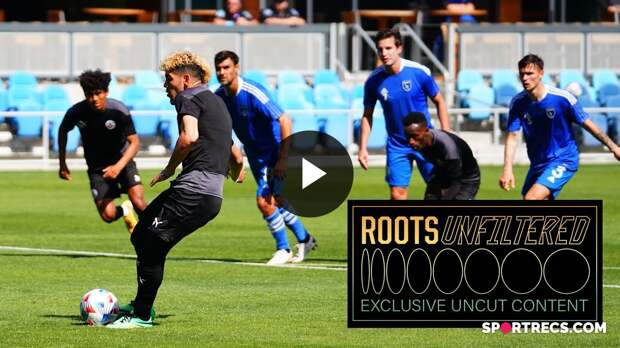 ROOTS UNFILTERED   Preseason Friendly against SAN JOSE EARTHQUAKES