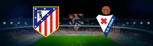 Атлетико Мадрид - Эйбар: Прогноз на матч 18.04.2021