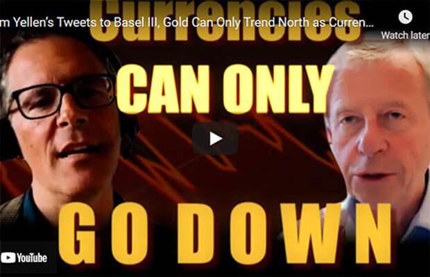 От высказываний Йеллен до Базеля III: золото может только расти, а валюты — падать